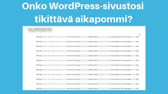 Miksi WordPress ja lisäosat pitää päivittää uusimpaan versioon?